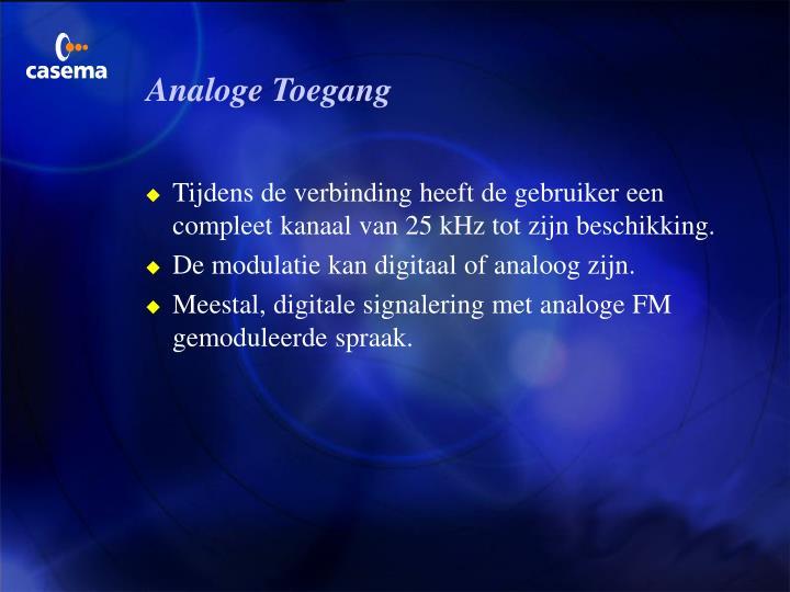 Analoge Toegang