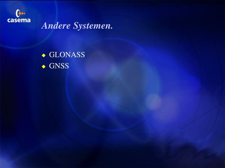 Andere Systemen.