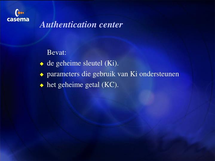 Authentication center