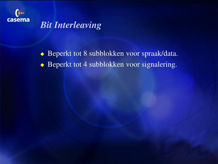 Bit Interleaving