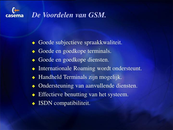 De Voordelen van GSM.