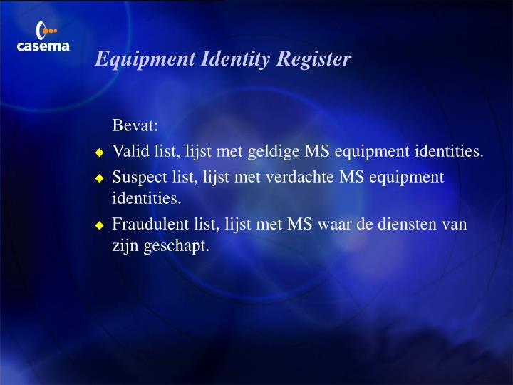Equipment Identity Register
