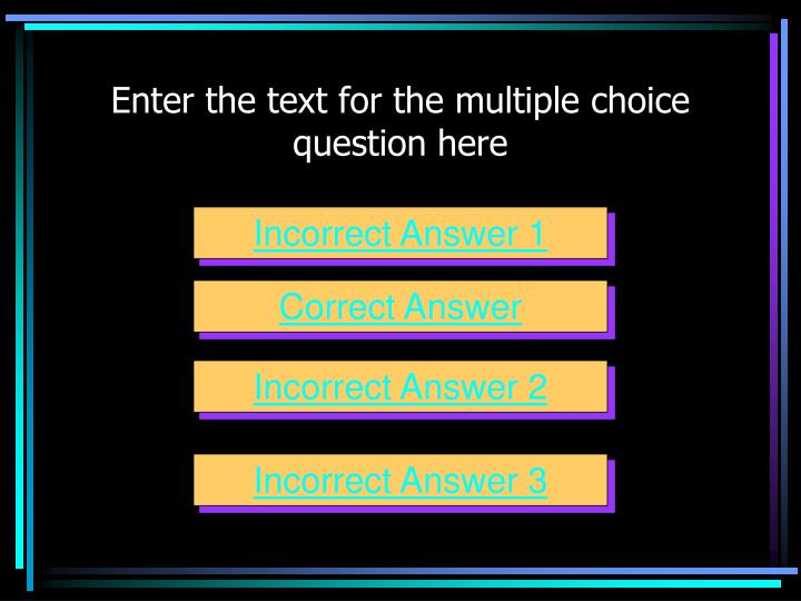 Enter the text for the multiple choice question here