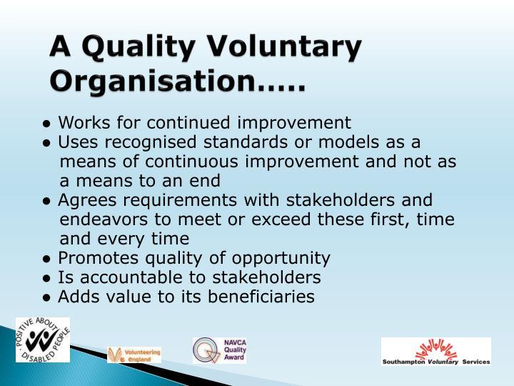 A Quality Voluntary