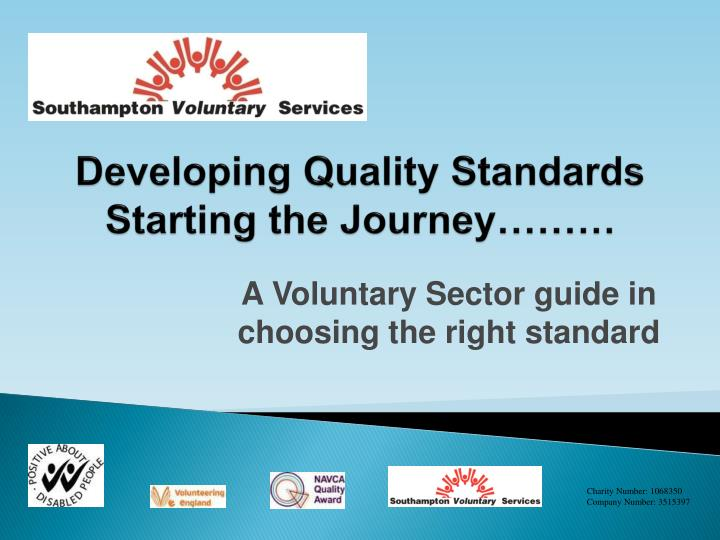 developing quality standards starting the journey