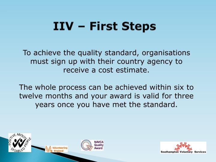 IIV – First Steps
