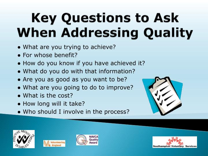 Key Questions to Ask When Addressing Quality