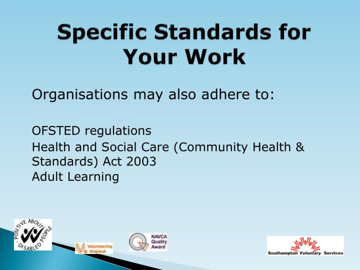 Specific Standards for Your Work