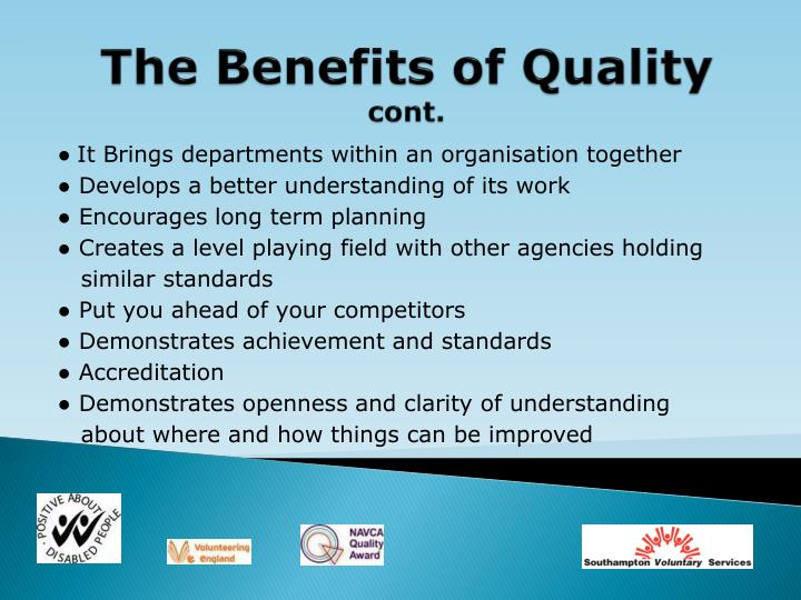 The Benefits of Quality