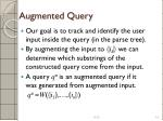 augmented query