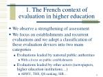 1 the french context of evaluation in higher education