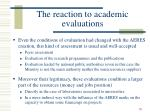 the reaction to academic evaluations