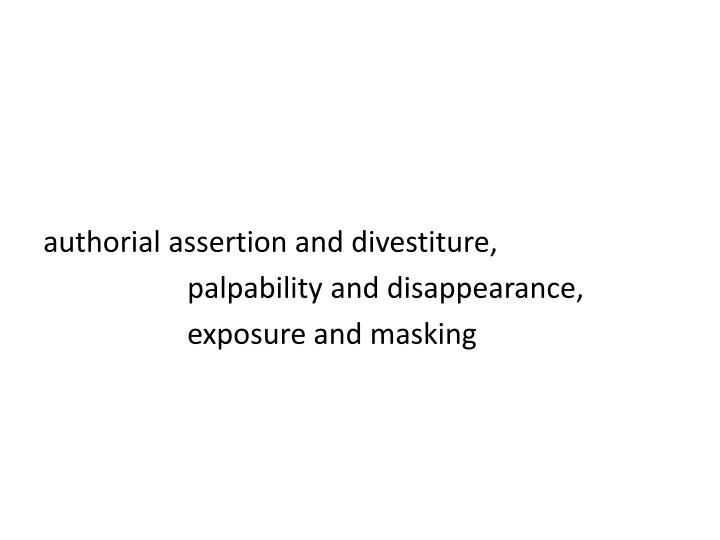 authorial assertion and divestiture,