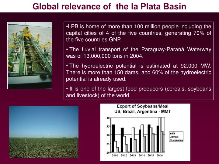 Global relevance of  the la Plata Basin