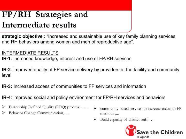 FP/RH  Strategies and Intermediate results