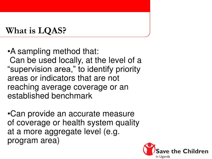 What is LQAS?