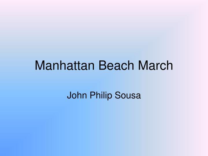 manhattan beach march