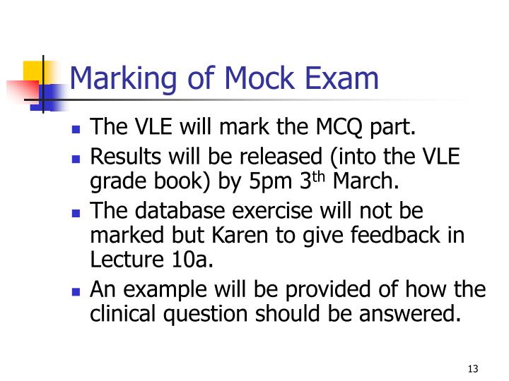 Marking of Mock Exam