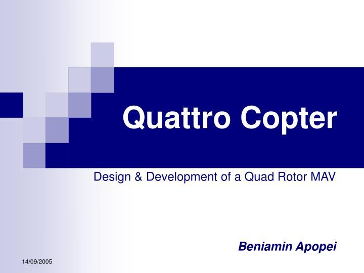 Quattro Copter