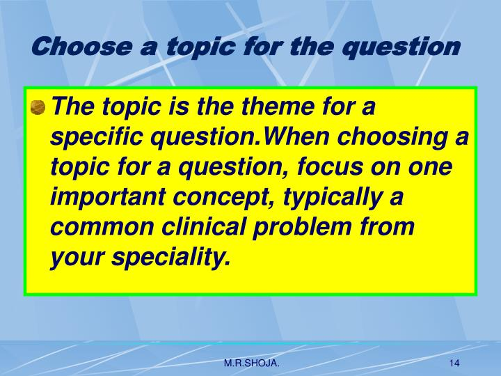 Choose a topic for the question