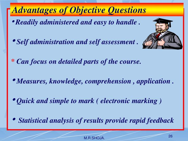 Advantages of Objective Questions