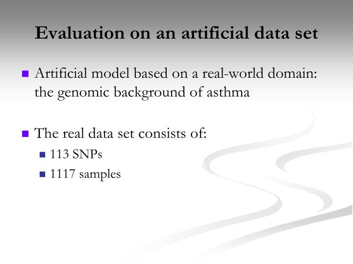 Evaluation on an artificial data set