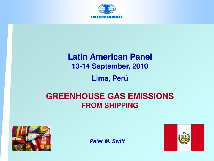 latin american panel 13 14 september 2010 lima per greenhouse gas emissions from shipping