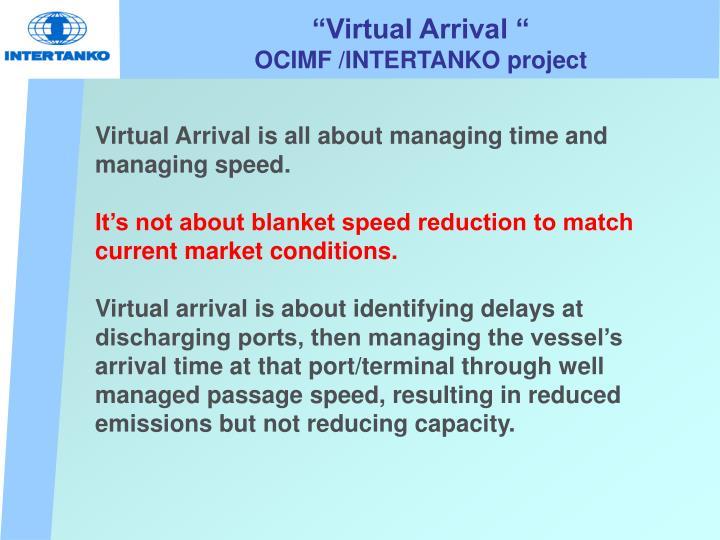 """Virtual Arrival """