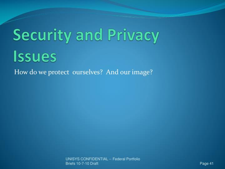 Security and Privacy Issues