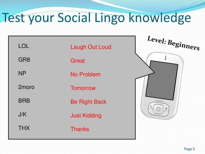 Test your Social Lingo knowledge