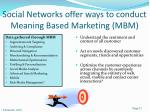 social networks offer ways to conduct meaning based marketing mbm