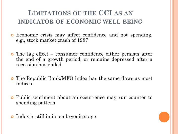 Limitations of the CCI as an indicator of economic well being