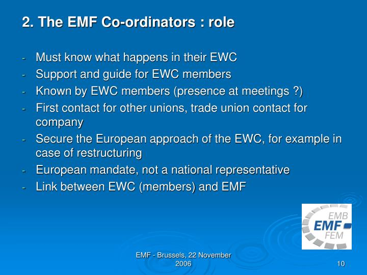 2. The EMF Co-ordinators : role