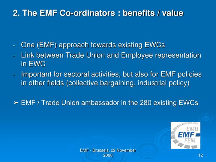 2. The EMF Co-ordinators : benefits / value