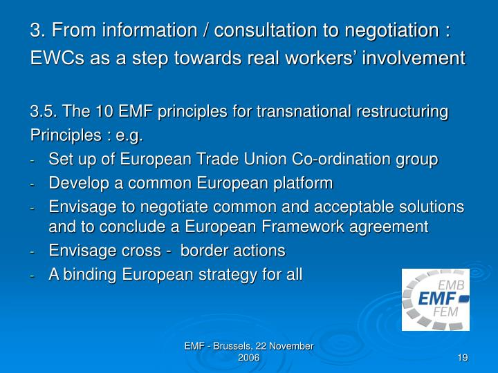 3. From information / consultation to negotiation :