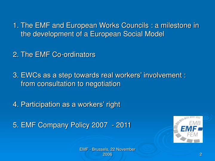 1. The EMF and European Works Councils : a milestone in the development of a European Social Model