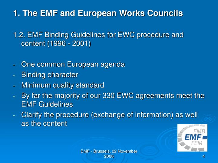 1. The EMF and European Works Councils
