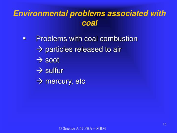 Environmental problems associated with coal
