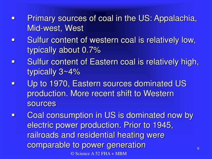 Primary sources of coal in the US: Appalachia, Mid-west, West