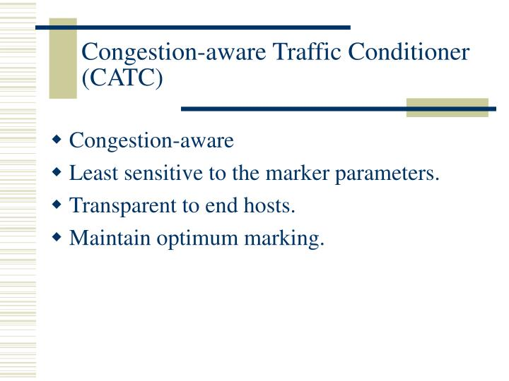 Congestion-aware Traffic Conditioner