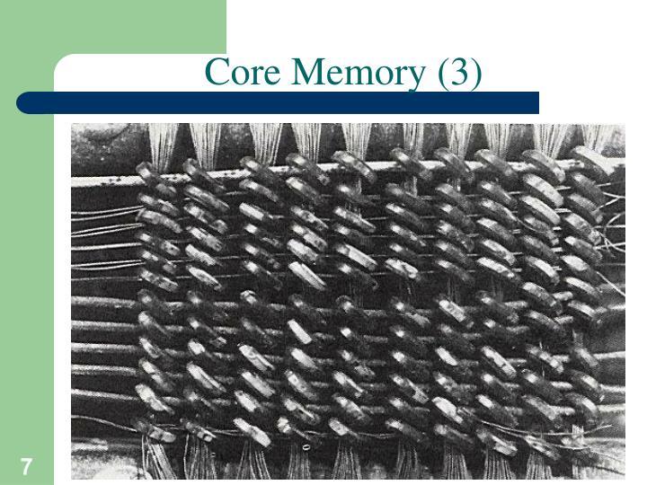 Core Memory (3)