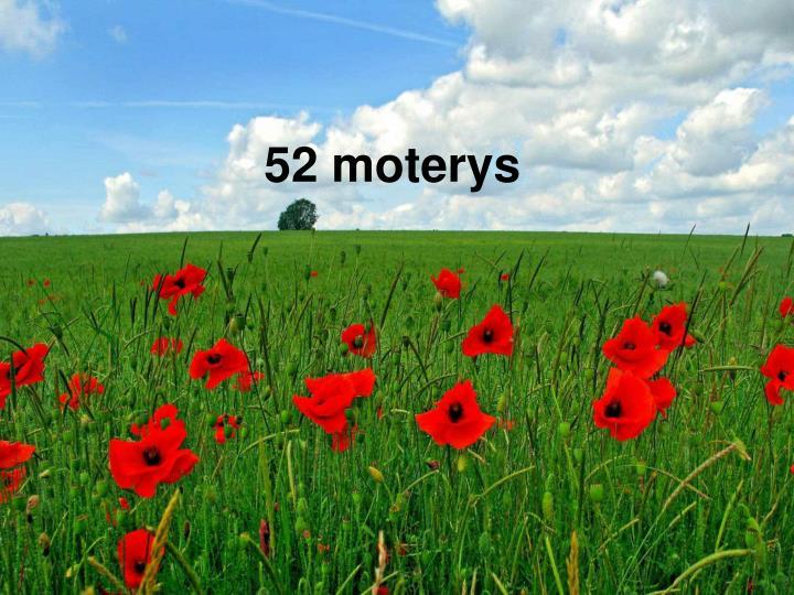 52 moterys