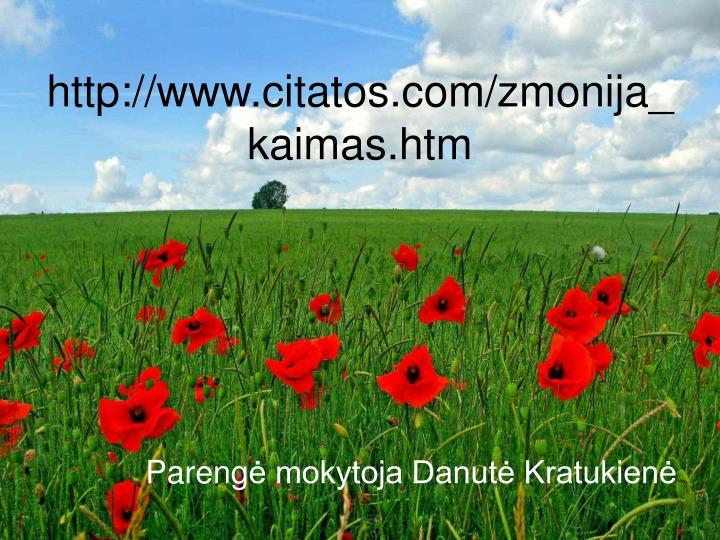http://www.citatos.com/zmonija_kaimas.htm