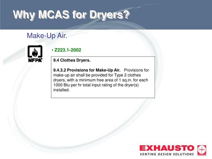 Why MCAS for Dryers?