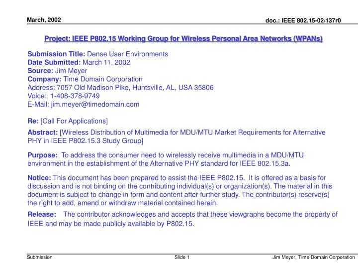 Project: IEEE P802.15 Working Group for Wireless Personal Area Networks (WPANs)