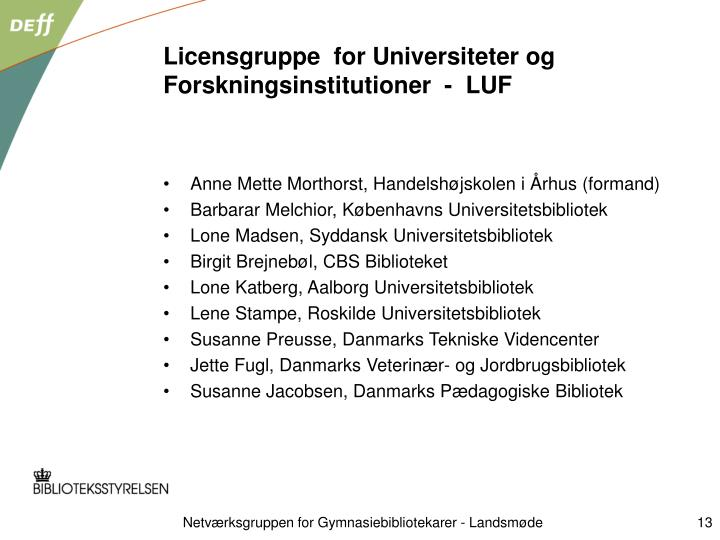 Licensgruppe  for Universiteter og Forskningsinstitutioner  -  LUF