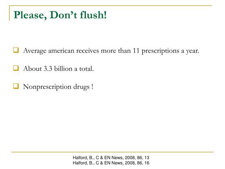 Please, Don't flush!