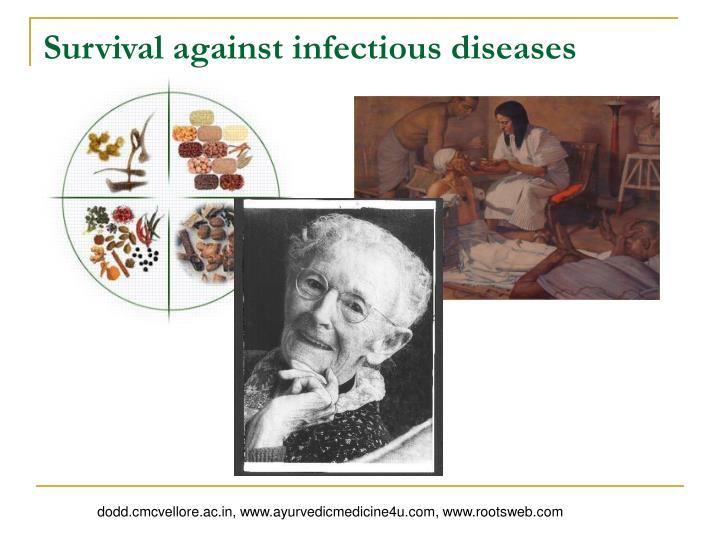 Survival against infectious diseases