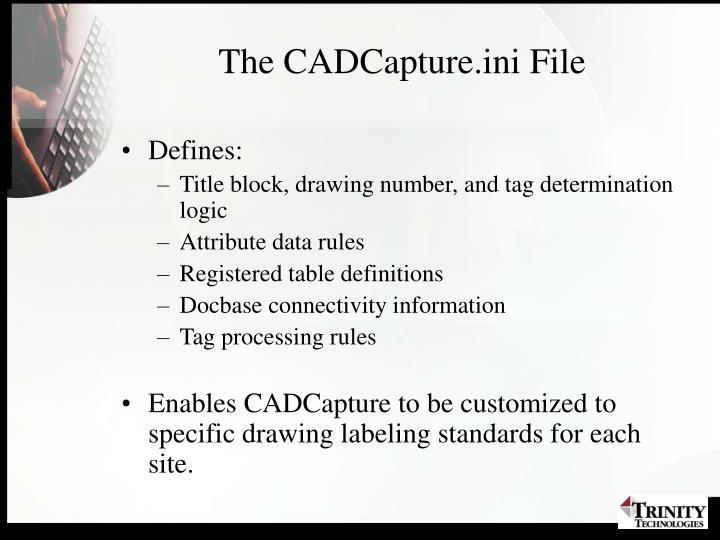 The CADCapture.ini File