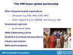the ihr foster global partnership